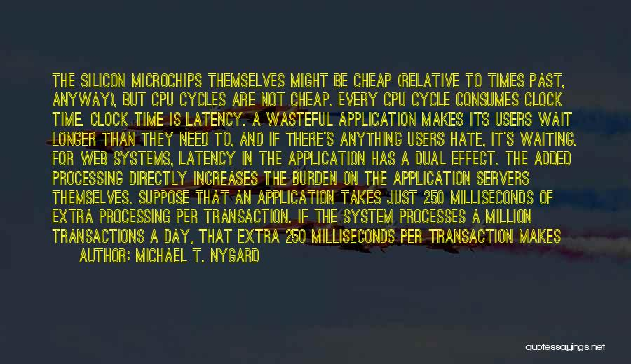 Web Application Quotes By Michael T. Nygard