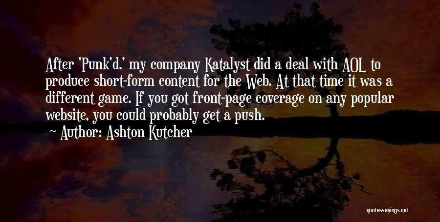 Web Page Quotes By Ashton Kutcher