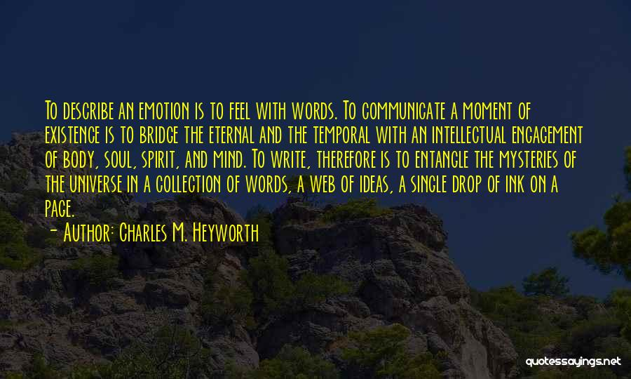 Web Page Quotes By Charles M. Heyworth