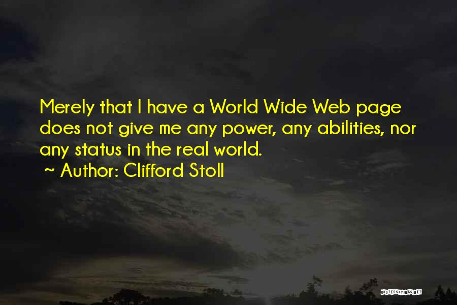 Web Page Quotes By Clifford Stoll