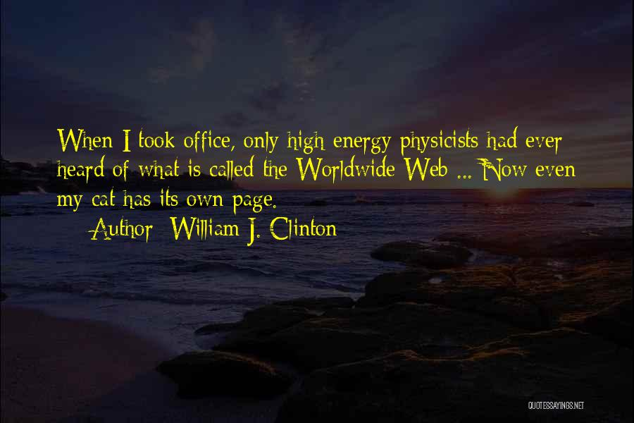 Web Page Quotes By William J. Clinton