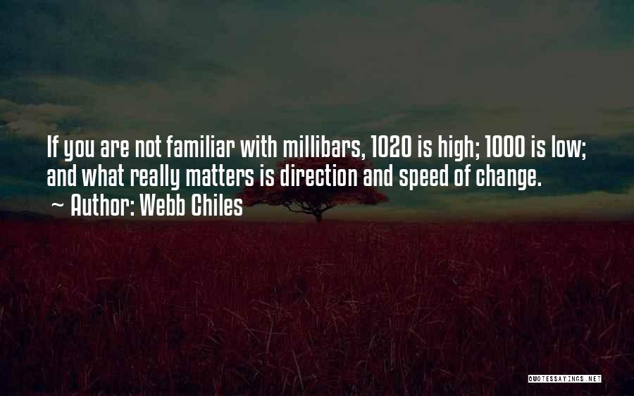Webb Chiles Quotes 2220635