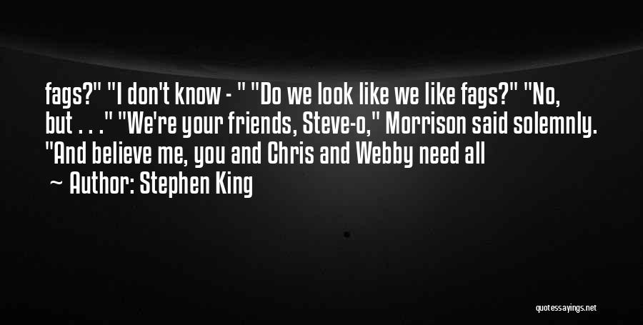 Webby Quotes By Stephen King