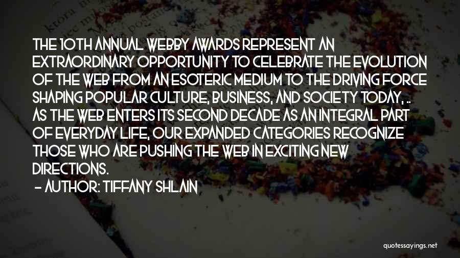 Webby Quotes By Tiffany Shlain