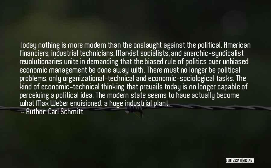 Weber Quotes By Carl Schmitt