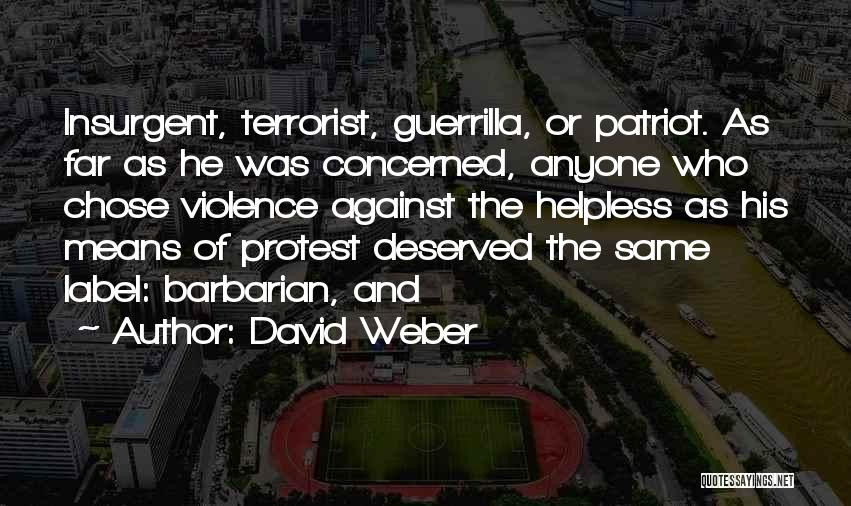 Weber Quotes By David Weber