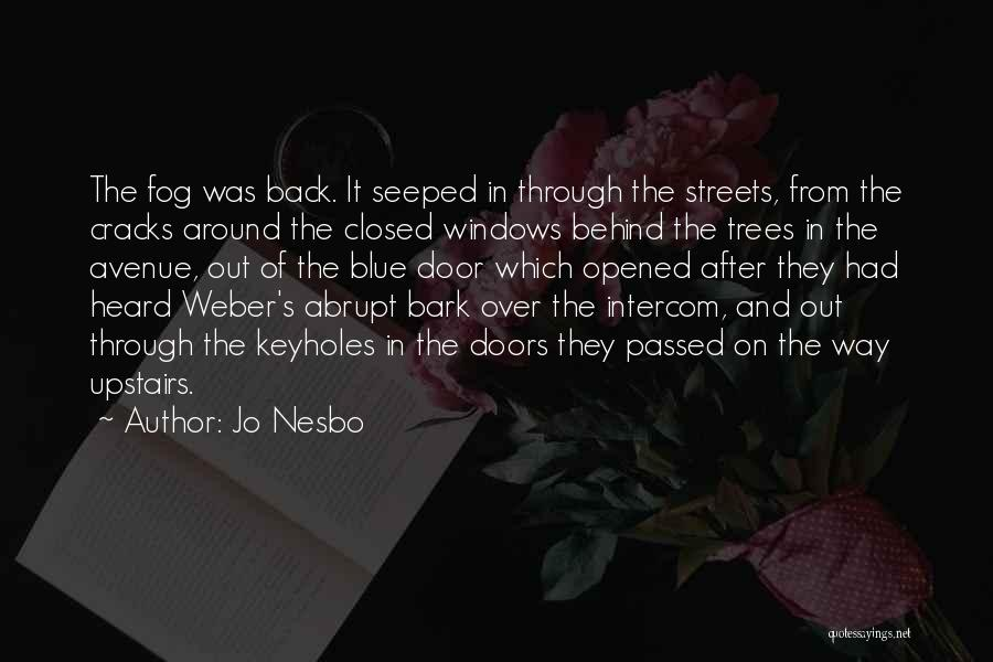 Weber Quotes By Jo Nesbo