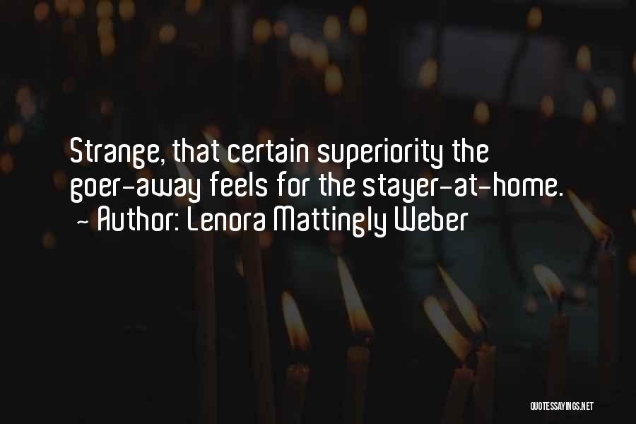 Weber Quotes By Lenora Mattingly Weber