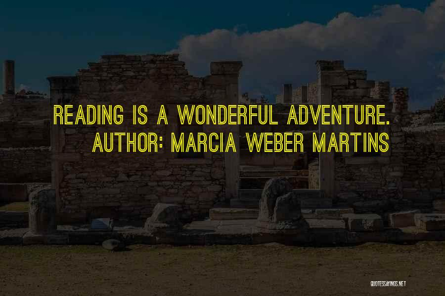 Weber Quotes By Marcia Weber Martins
