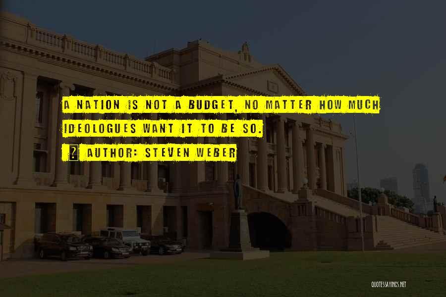 Weber Quotes By Steven Weber