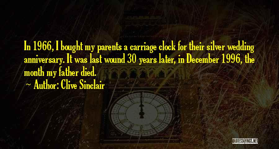 Wedding Anniversary Of Parents Quotes By Clive Sinclair