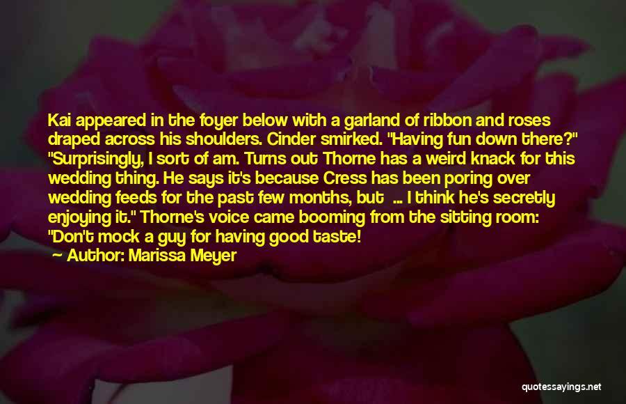 Wedding Garland Quotes By Marissa Meyer