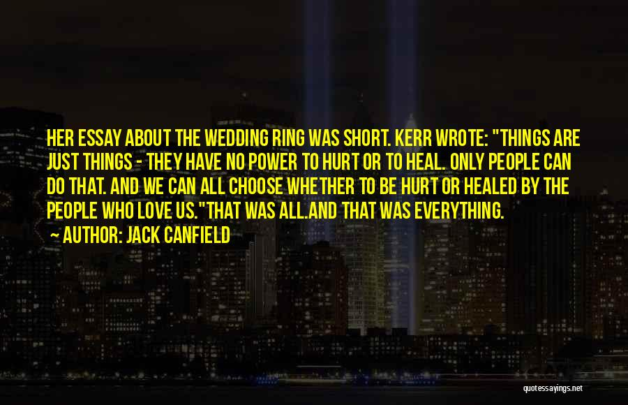 Wedding Ring Short Quotes By Jack Canfield