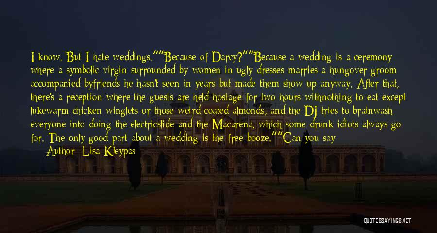 Wedding Speech Quotes By Lisa Kleypas
