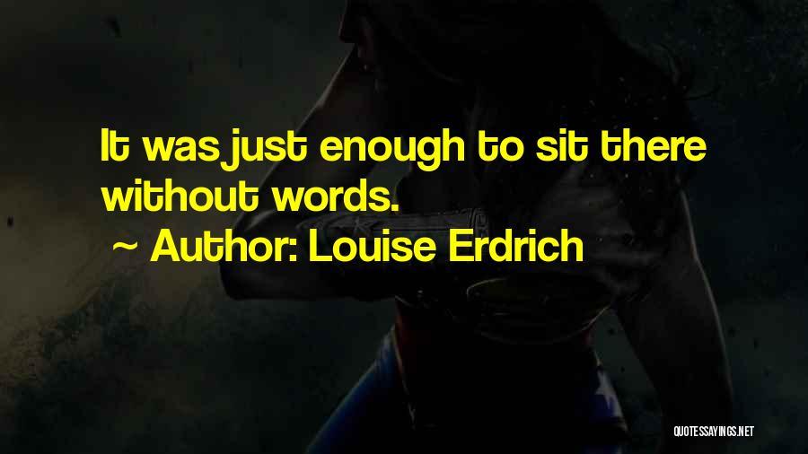 Wedding Speech Quotes By Louise Erdrich