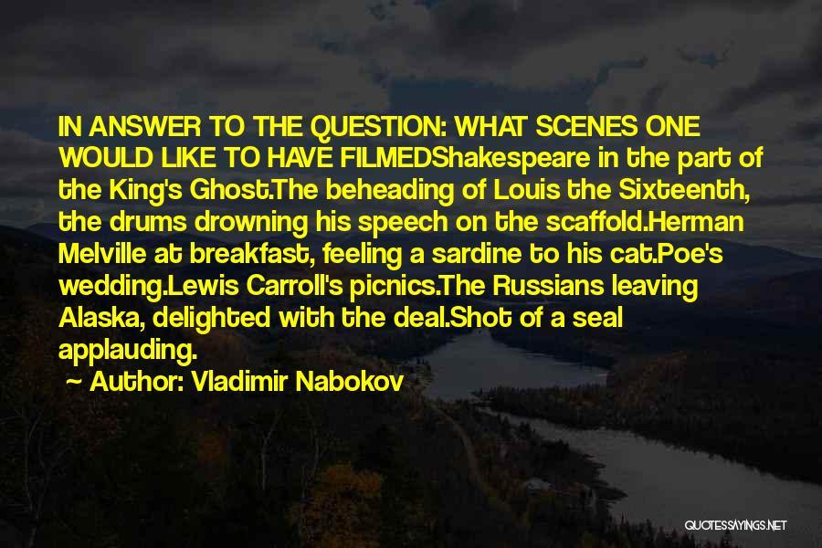 Wedding Speech Quotes By Vladimir Nabokov