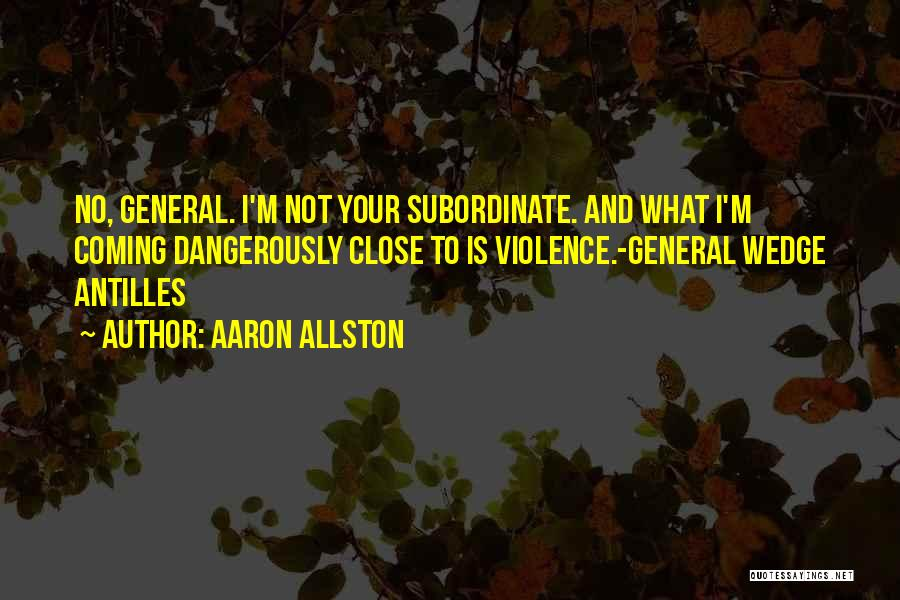 Wedge Quotes By Aaron Allston