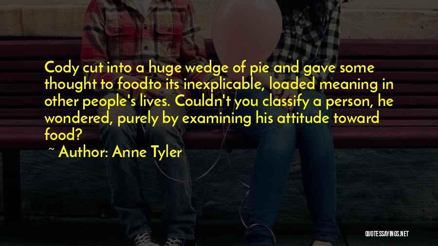 Wedge Quotes By Anne Tyler