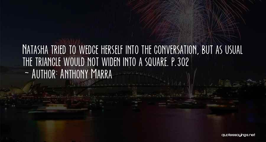 Wedge Quotes By Anthony Marra