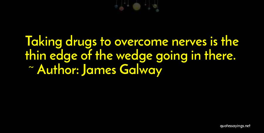Wedge Quotes By James Galway