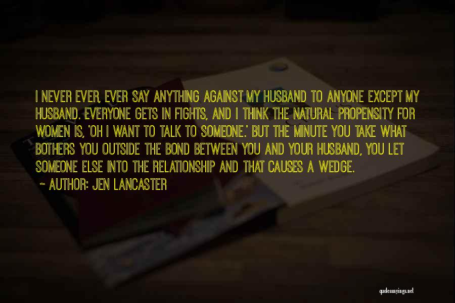 Wedge Quotes By Jen Lancaster