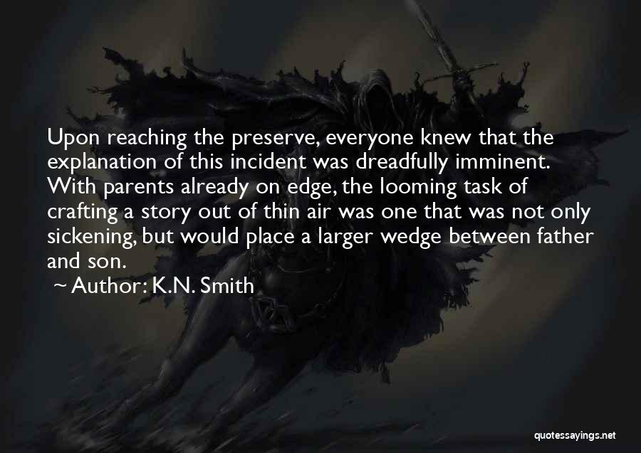 Wedge Quotes By K.N. Smith