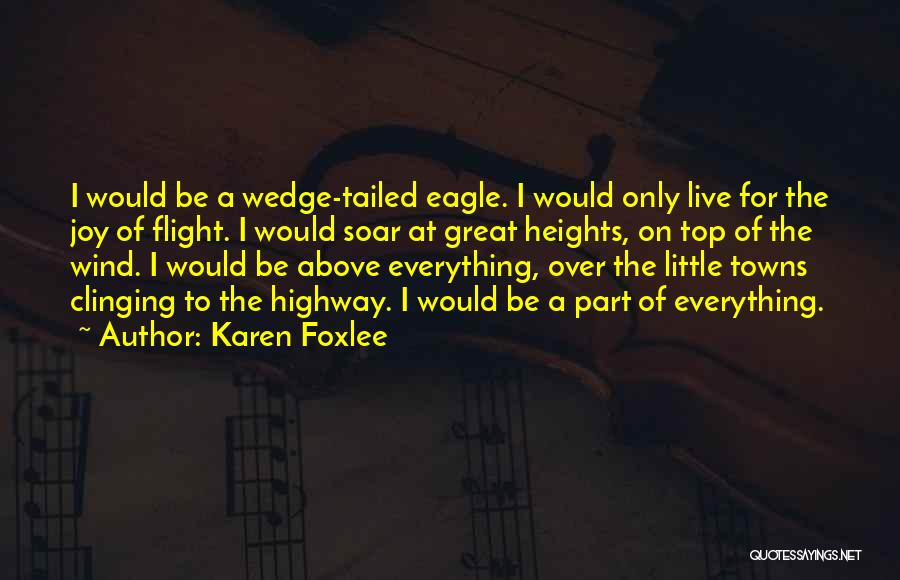 Wedge Quotes By Karen Foxlee