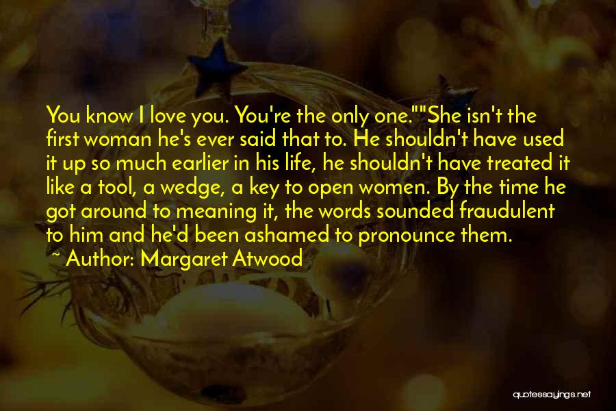 Wedge Quotes By Margaret Atwood