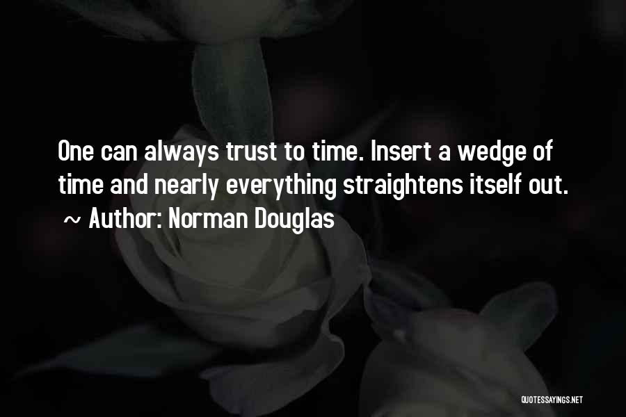 Wedge Quotes By Norman Douglas