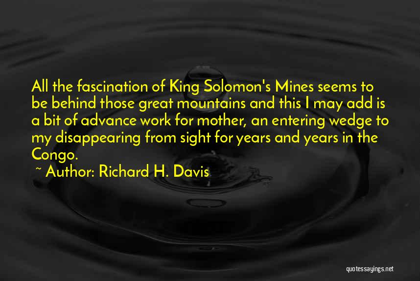 Wedge Quotes By Richard H. Davis