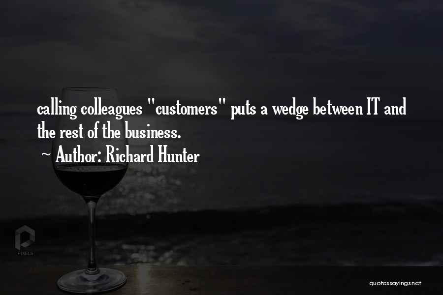 Wedge Quotes By Richard Hunter