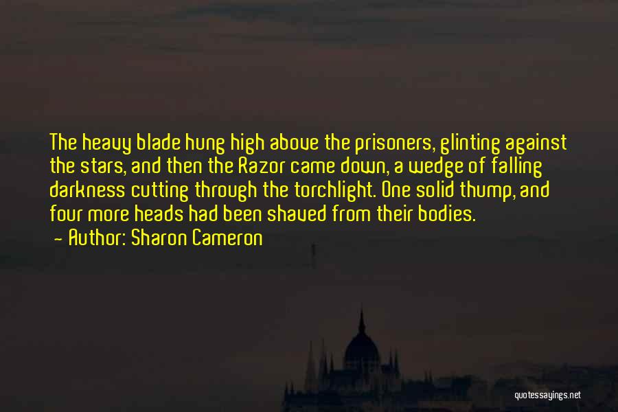 Wedge Quotes By Sharon Cameron