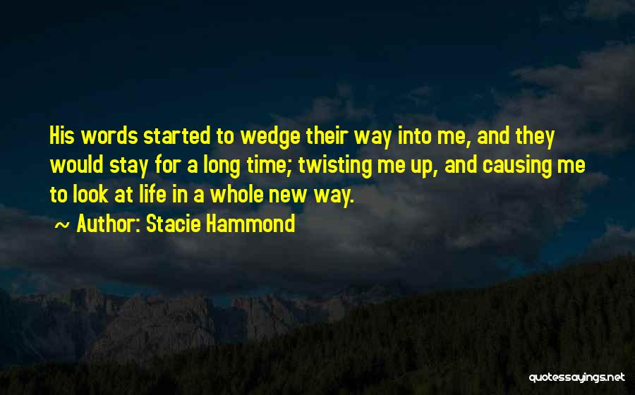 Wedge Quotes By Stacie Hammond