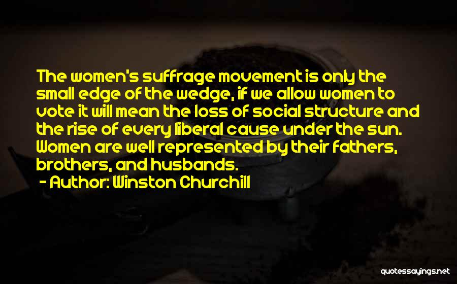 Wedge Quotes By Winston Churchill