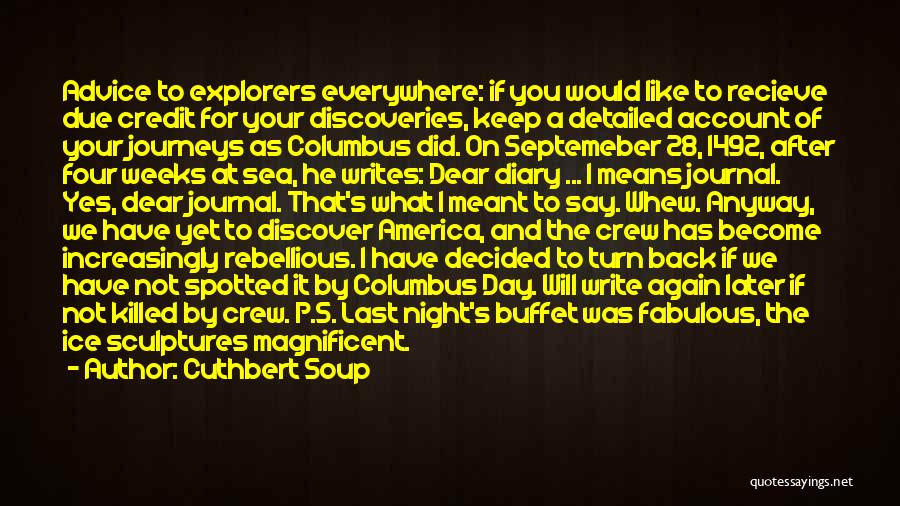 Weeks Quotes By Cuthbert Soup
