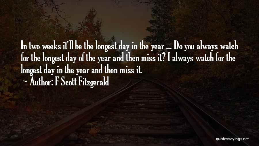 Weeks Quotes By F Scott Fitzgerald
