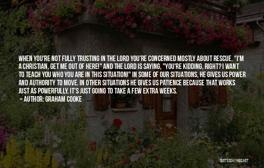 Weeks Quotes By Graham Cooke