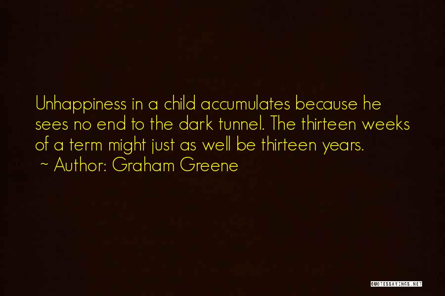 Weeks Quotes By Graham Greene