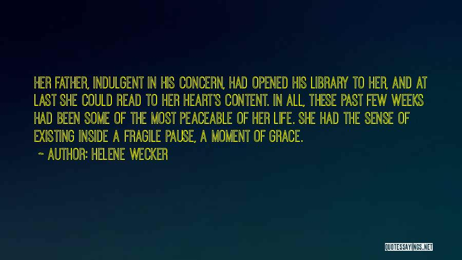Weeks Quotes By Helene Wecker