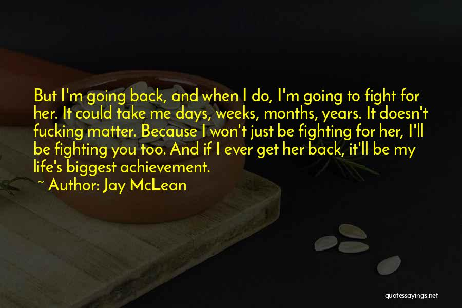 Weeks Quotes By Jay McLean