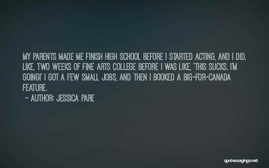Weeks Quotes By Jessica Pare