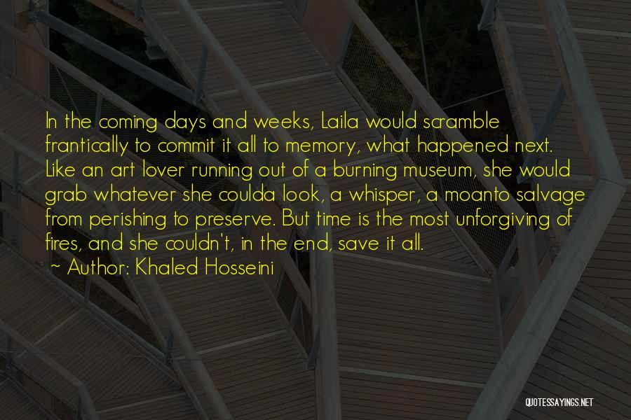 Weeks Quotes By Khaled Hosseini