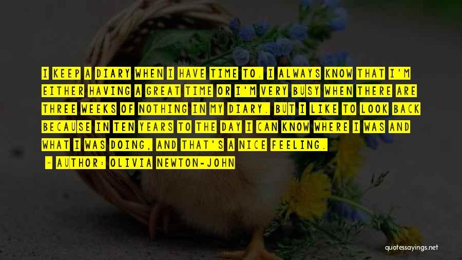 Weeks Quotes By Olivia Newton-John