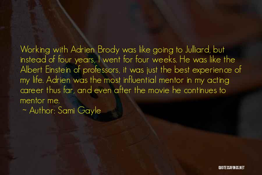 Weeks Quotes By Sami Gayle