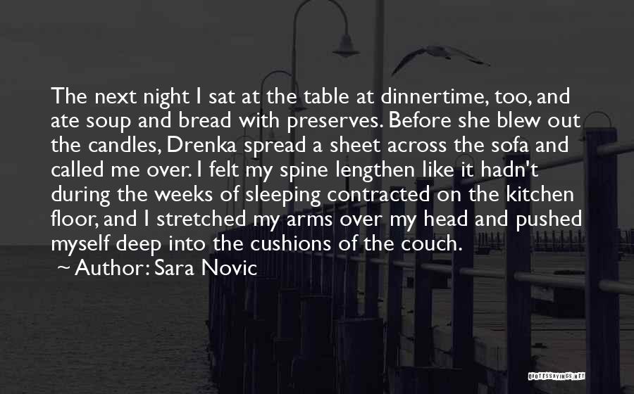 Weeks Quotes By Sara Novic
