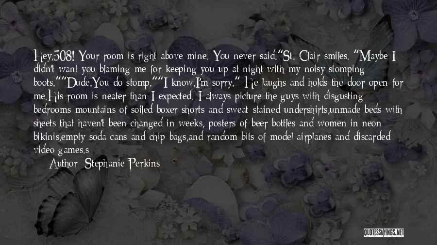 Weeks Quotes By Stephanie Perkins