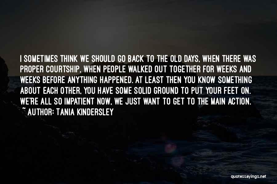 Weeks Quotes By Tania Kindersley