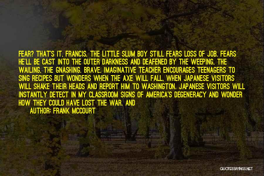 Weeping Boy Quotes By Frank McCourt