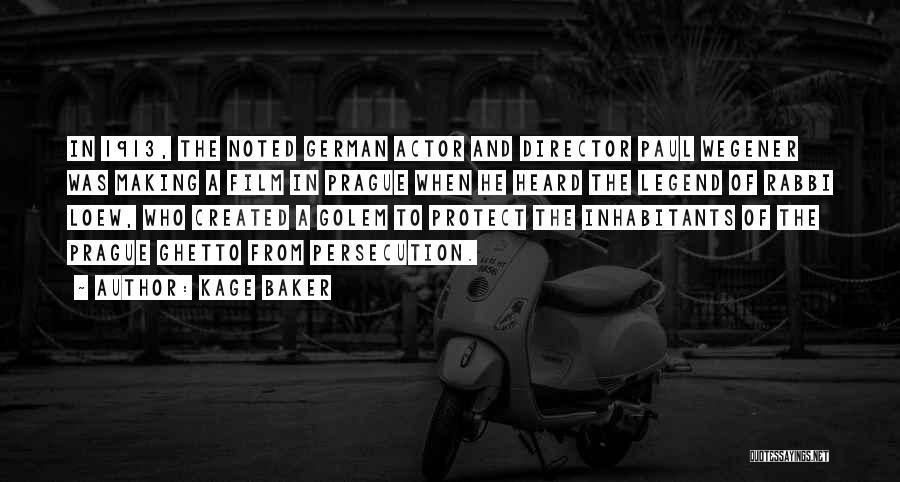 Wegener Quotes By Kage Baker