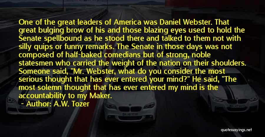 Weight Of The Nation Quotes By A.W. Tozer
